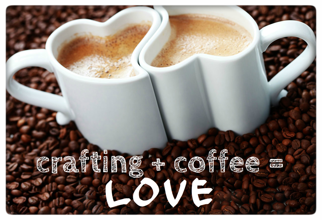 Crafting Coffee Love Mypapercraze