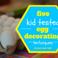 Five Kid Tested Egg Decorating Techniques... Pass or Fail?