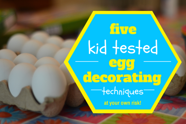 Five Kid Tested Egg DIY Decorating Techniques by My Paper Craze